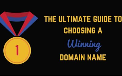 The 2017 ultimate guide to choosing a winning domain name